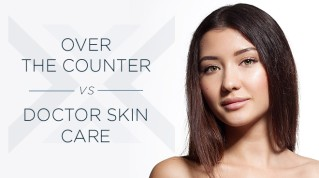 Over the Counter vs. Doctor Skin Care Products