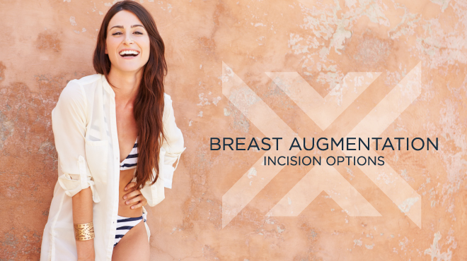 Breast Augmentation Incision Options